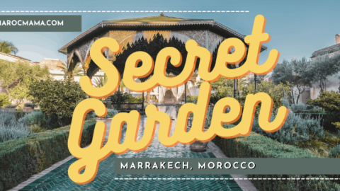 Hidden in the Souks of Marrakech, Discover The Secret Garden