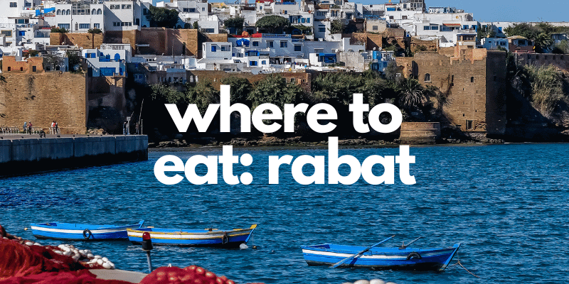 The Best Restaurants in Rabat to Visit on Your Trip
