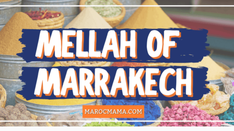 What to See in the Mellah of Marrakech