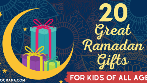 20 Great Ramadan Gifts for Kids of All Ages