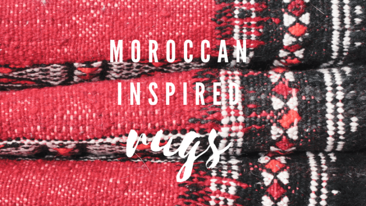 9 Moroccan Inspired Rugs That Won't Break the Bank