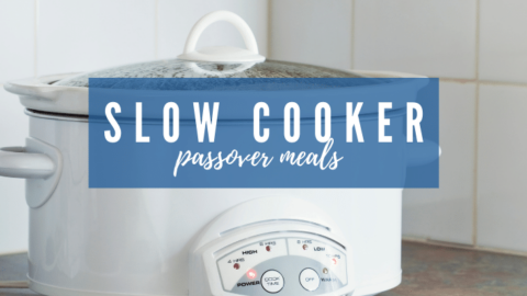 6 Tasty Passover Slow Cooker Recipes Your Family Will Love