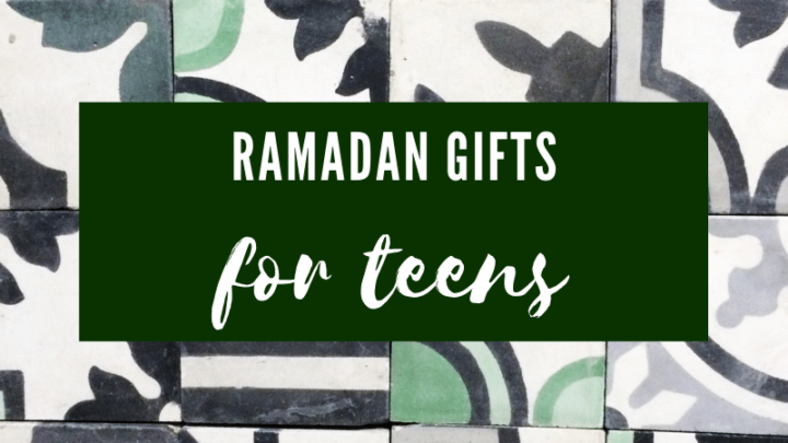 Ideas for Creating Great Ramadan Gift Boxes for Teenagers