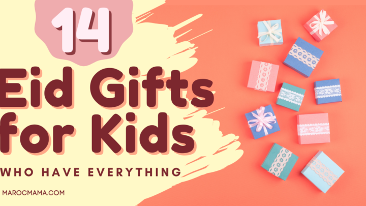 14 Eid Gifts for Kids Who Have Everything
