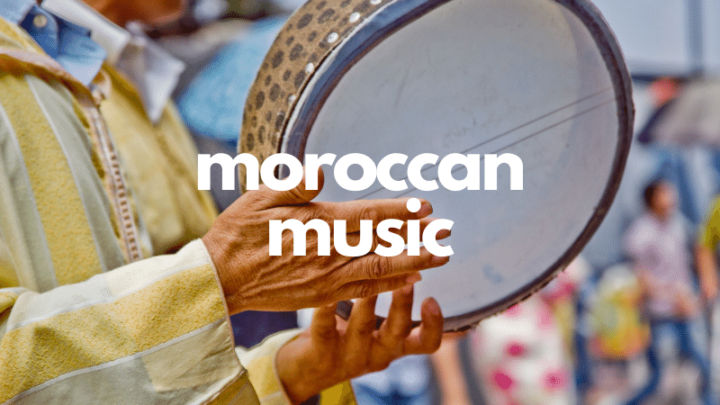 Moroccan Music: Morocco's Popular Music Genres, Artists & New Styles