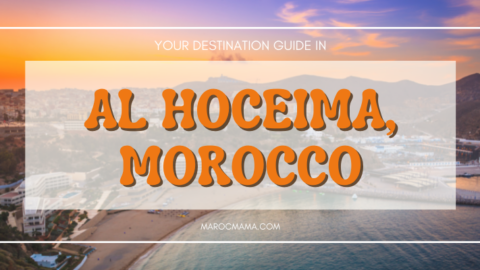Visiting Al Hoceima, Morocco – What to Know