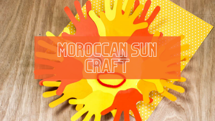 Quick and Easy Handprint Moroccan Sun Craft