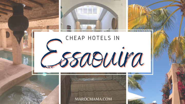 Simple, and Cheap Hotels in Essaouira for Your Holidays